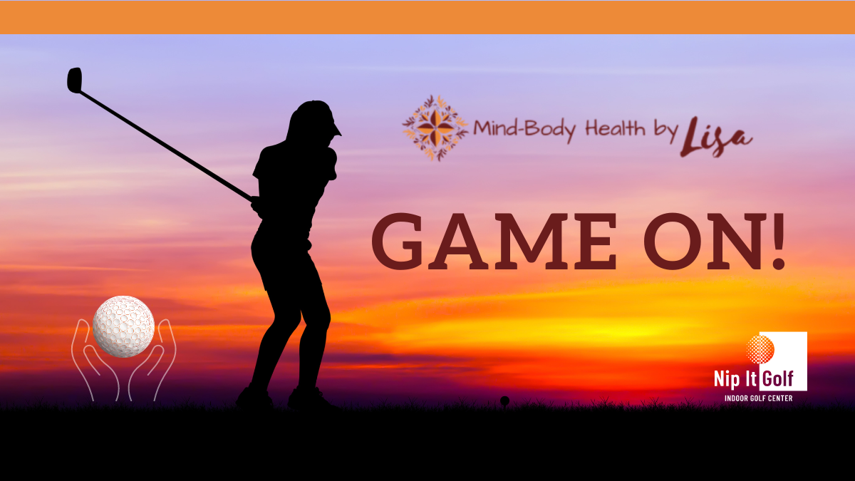 GAME ON! By Mind-Body Health by Lisa