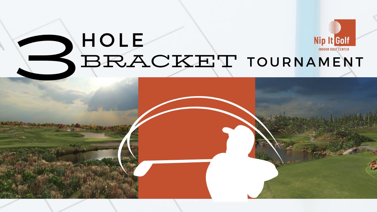 3 Hole Bracket Tournament
